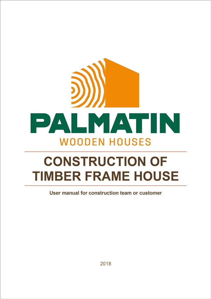Construction of timber frame house